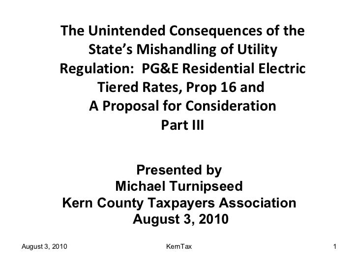 The Unintended Consequences of the State's Mishandling of Utility Regulation:  PG&E Residential Electric Tiered Rates, Pro...