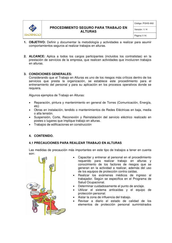 Código: PGHS-002                  PROCEDIMIENTO SEGURO PARA TRABAJO EN                        Versión: 1/ H               ...
