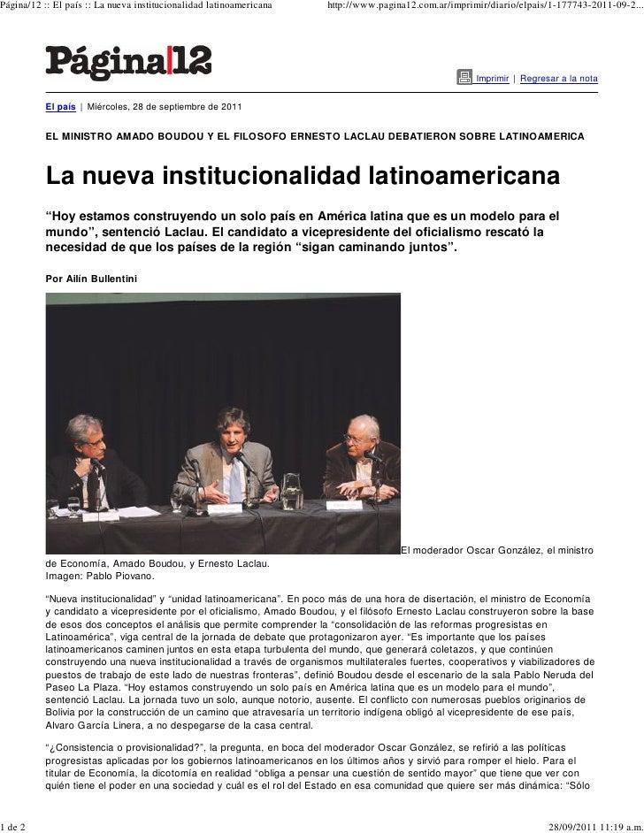 Página/12 :: El país :: La nueva institucionalidad latinoamericana      http://www.pagina12.com.ar/imprimir/diario/elpais/...