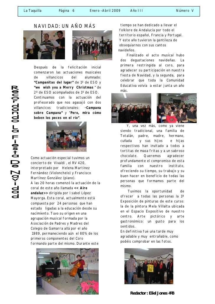La Taquilla         Página 6           Enero –Abril 2009     Año III                      Número V          NAVIDAD: UN AÑ...