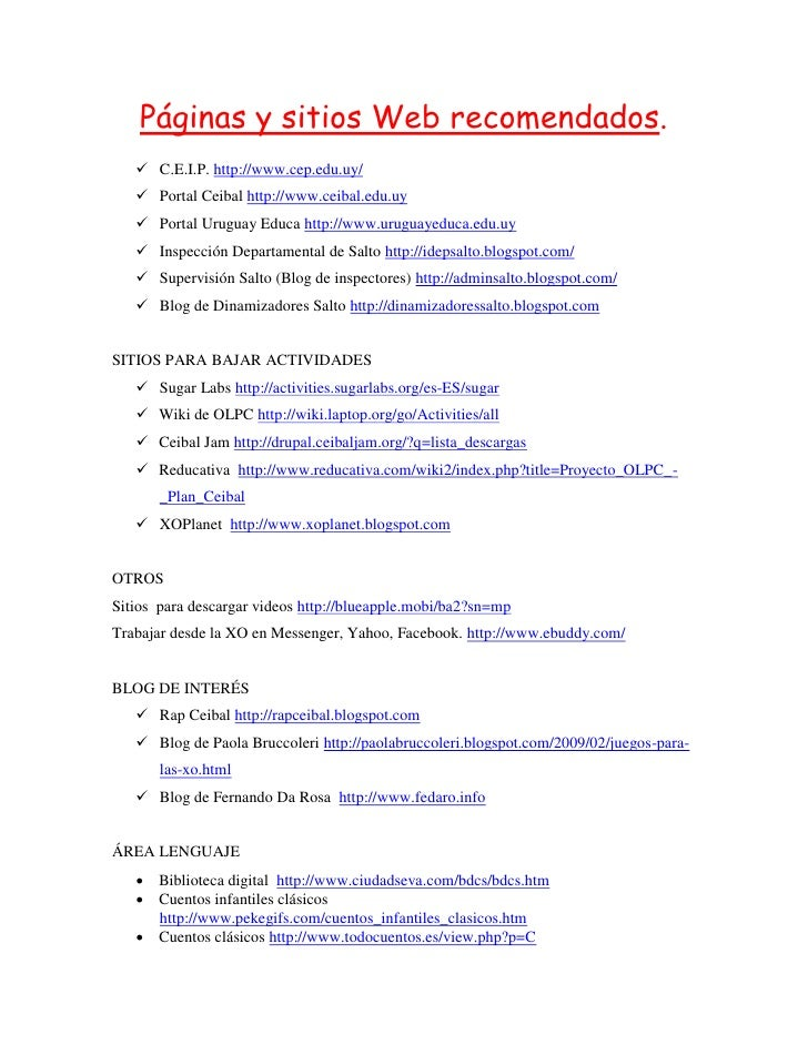 Páginas y sitios Web recomendados.     C.E.I.P. http://www.cep.edu.uy/     Portal Ceibal http://www.ceibal.edu.uy     P...