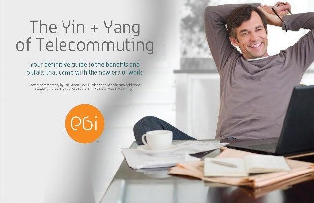 The Yin + Yang of Telecommuting