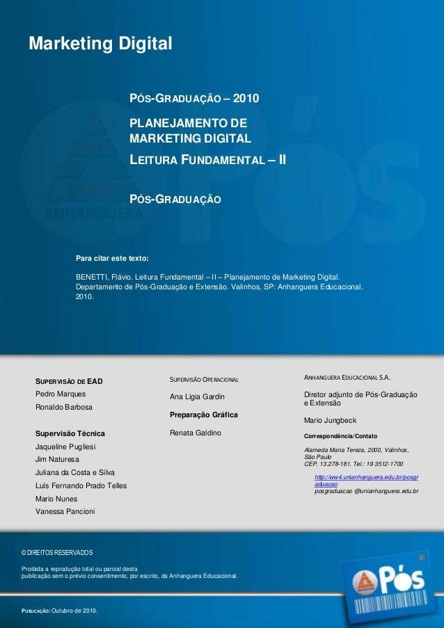 Marketing Digital PÓS-GRADUAÇÃO – 2010 PLANEJAMENTO DE MARKETING DIGITAL  LEITURA FUNDAMENTAL – II PÓS-GRADUAÇÃO  Para cit...