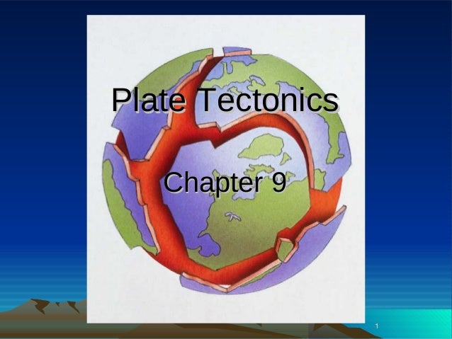 GEOG 100--Lecture 12--Plate Tectonics