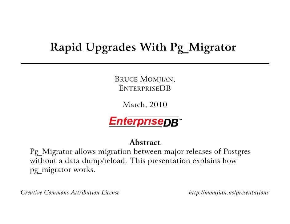 Rapid Upgrades With Pg_Migrator