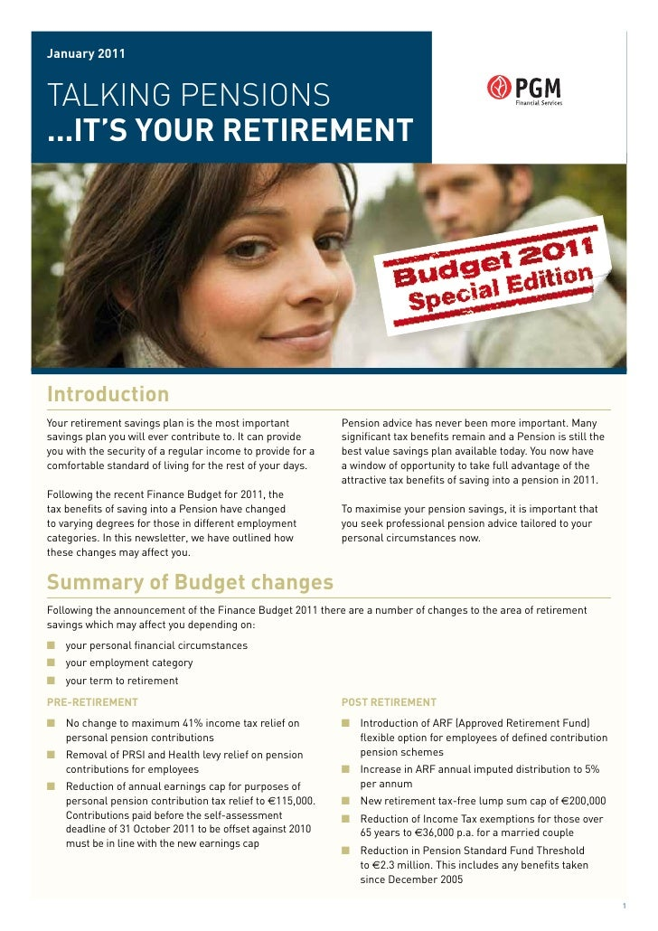 January 2011TALKING PENSIONS...IT's your reTIremenTIntroductionYour retirement savings plan is the most important         ...