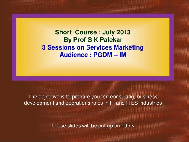 A short course on services marketing july 2 k13