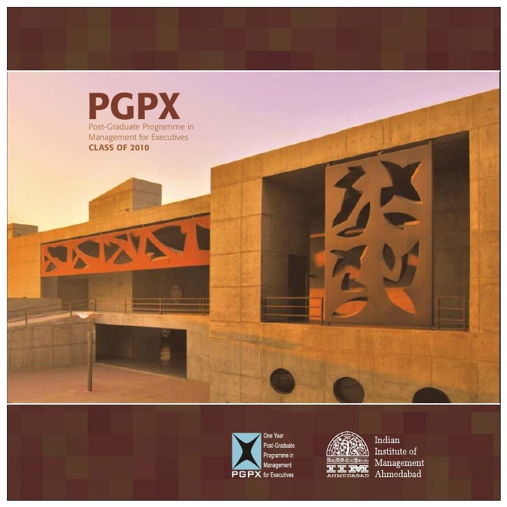 PGPX Post-Graduate Programme in Management for Executives CLASS OF 2010