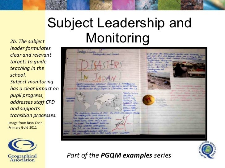 Subject Leadership and Monitoring  Part of the  PGQM examples  series 2b. The subject leader formulates clear and relevant...