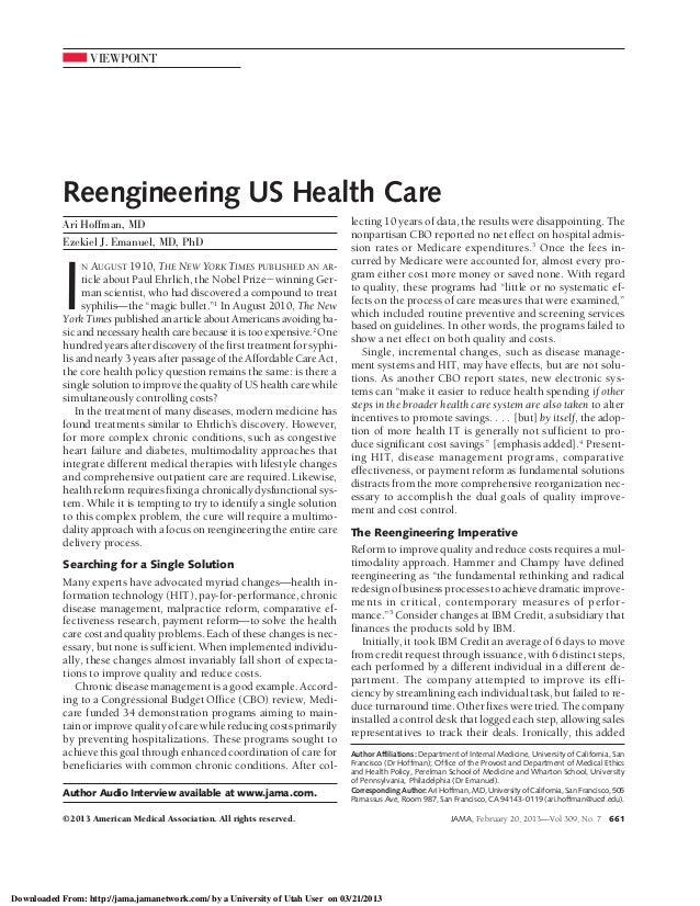 VIEWPOINT  Reengineering US Health Care Ari Hoffman, MD Ezekiel J. Emanuel, MD, PhD  I  N AUGUST 1910, THE NEW YORK TIMES ...