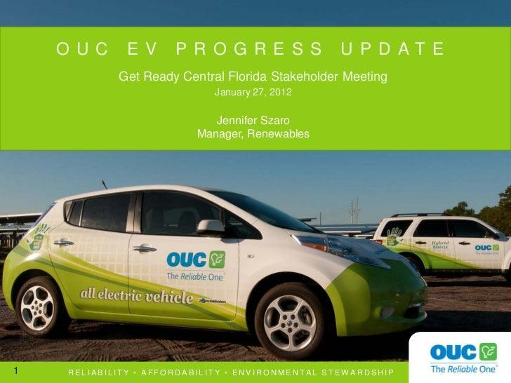 O U C      E V     P R O G R E S S             U P D AT E             Get Ready Central Florida Stakeholder Meeting       ...