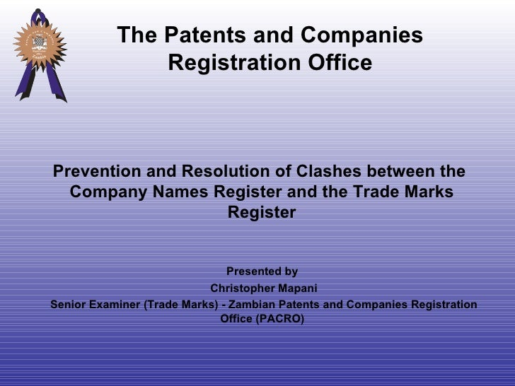 Prevention and Resolution of Clashes between the  Company Names Register and the Trade Marks Register Presented by  Christ...