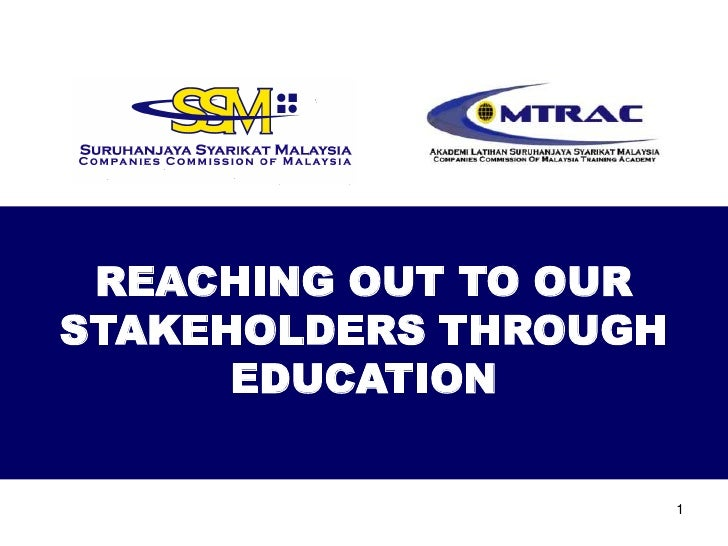 REACHING OUT TO OUR STAKEHOLDERS THROUGH       EDUCATION                          1