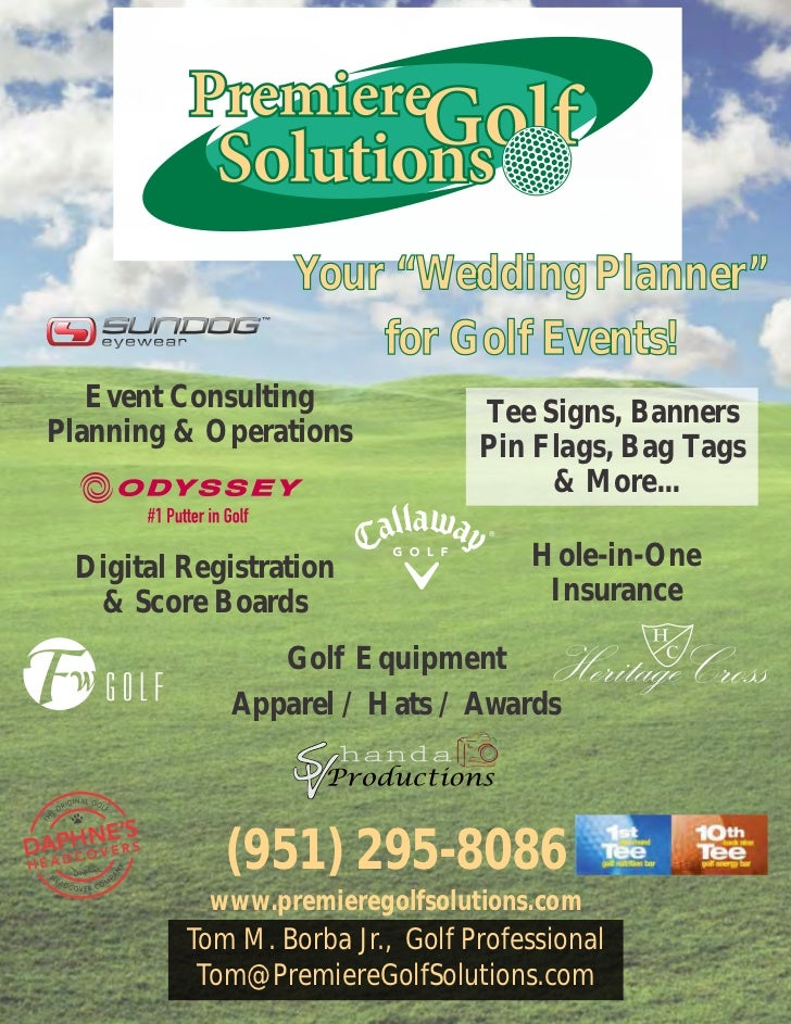 """Your """"Wedding Planner""""                      for Golf Events!   Event Consulting              Tee Signs, BannersPlanning & ..."""