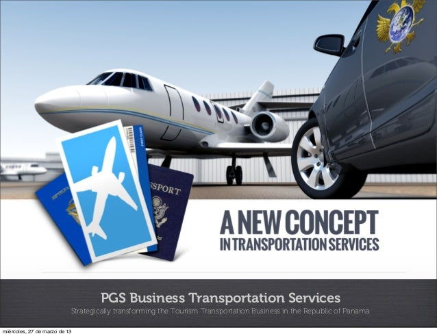 PGS Business Transportation Services                           Strategically transforming the Tourism Transportation Busin...