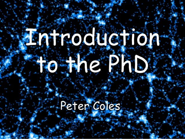 Introduction THE COSMIC WEB to the PhD Peter Coles