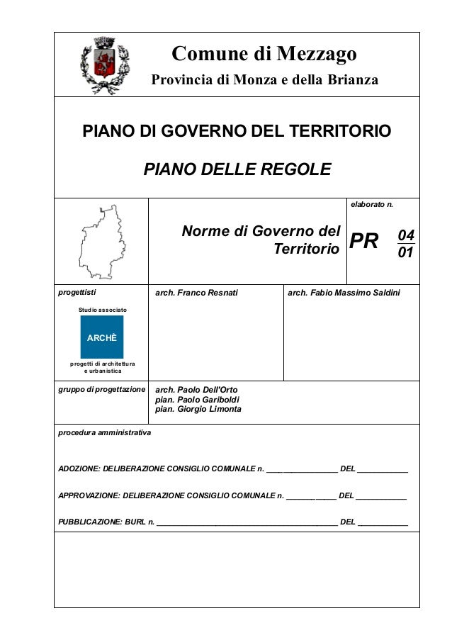 Comune di MezzagoPIANO DI GOVERNO DEL TERRITORIOPIANO DELLE REGOLENorme di Governo delTerritorioelaborato n.PR 0401progett...