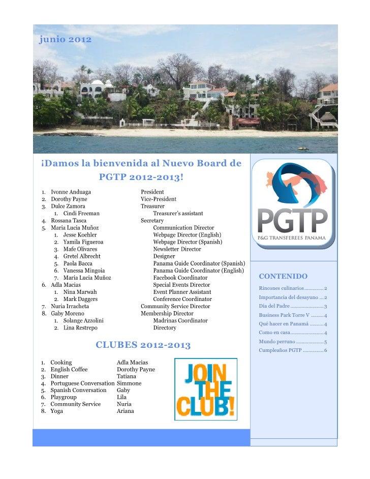 junio 2012¡Damos la bienvenida al Nuevo Board de           PGTP 2012-2013!                                         CONTENI...
