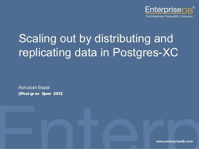Pgxc scalability pg_open2012