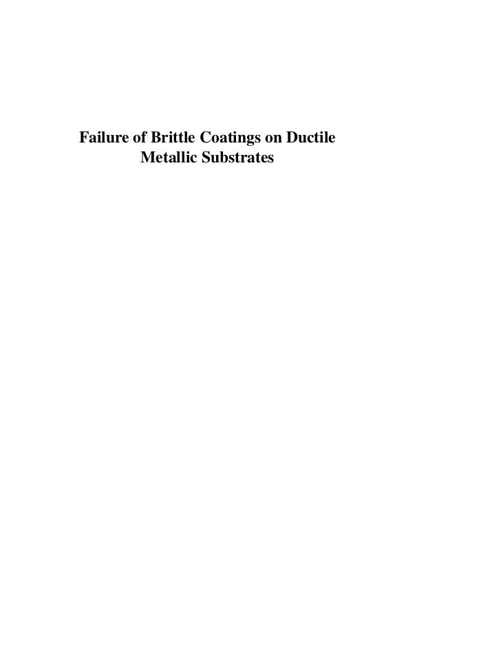 Ph.D. Thesis - Failure of Brittle Coatings on Ductile Metallic Substrates