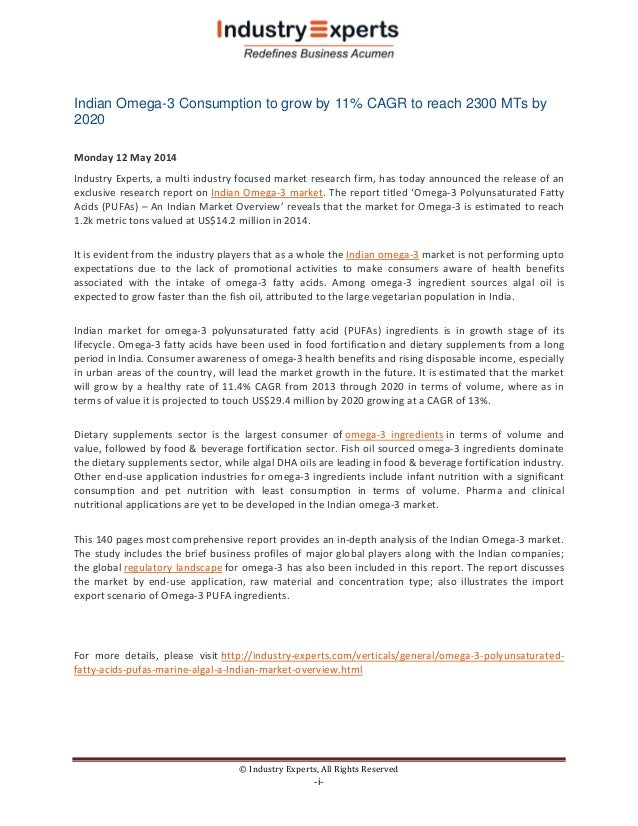 © Industry Experts, All Rights Reserved -i- Indian Omega-3 Consumption to grow by 11% CAGR to reach 2300 MTs by 2020 Monda...
