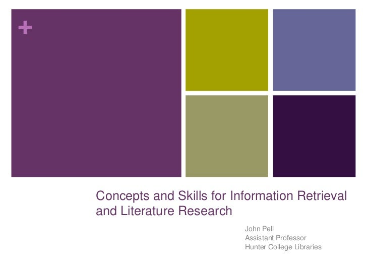 +    Concepts and Skills for Information Retrieval    and Literature Research                              John Pell      ...