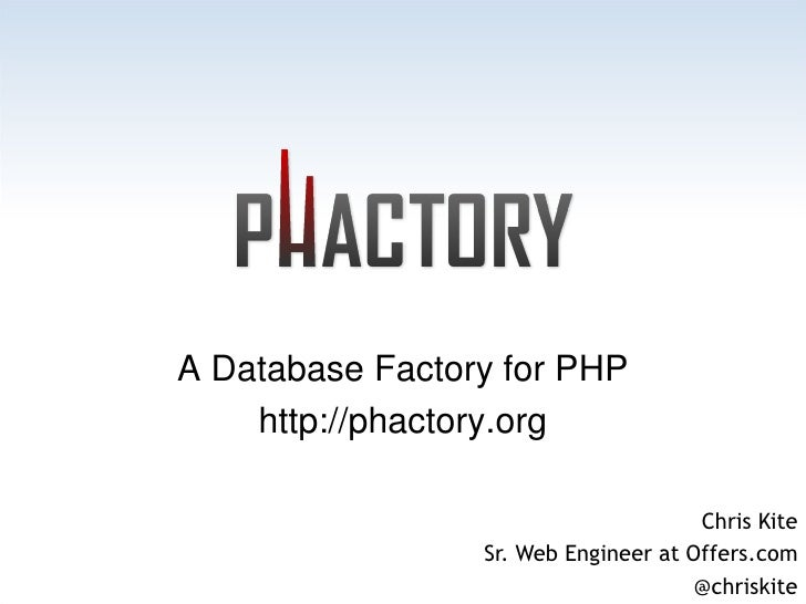 Phactory