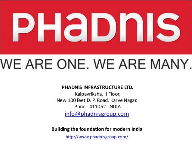 Phadnis Infrastructure : Formulating the Foundation for India