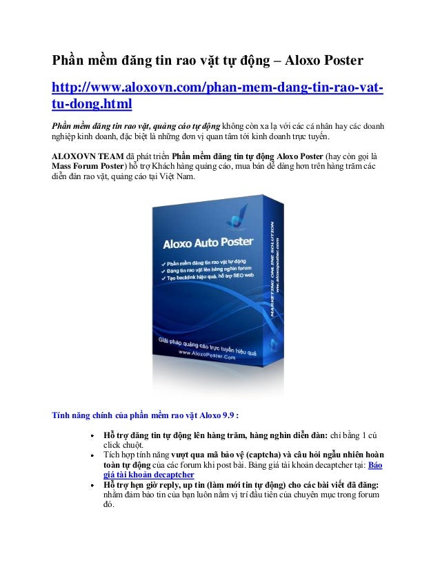Phần mềm đăng tin rao vặt tự động – Aloxo Poster http://www.aloxovn.com/phan-mem-dang-tin-rao-vat- tu-dong.html Phần mềm đ...