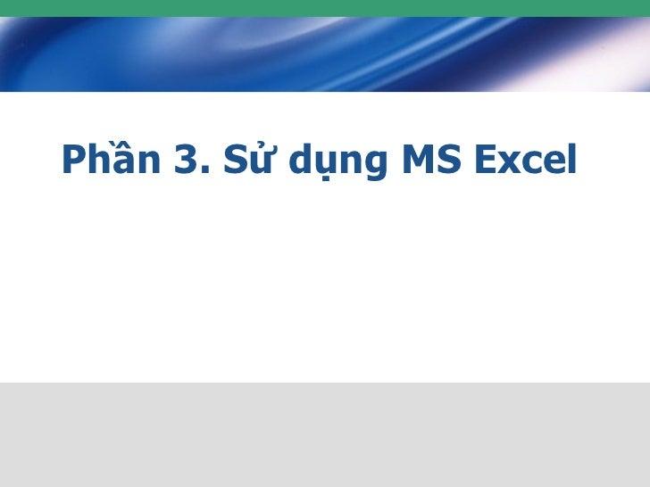 Phan3excel 110716212447-phpapp02