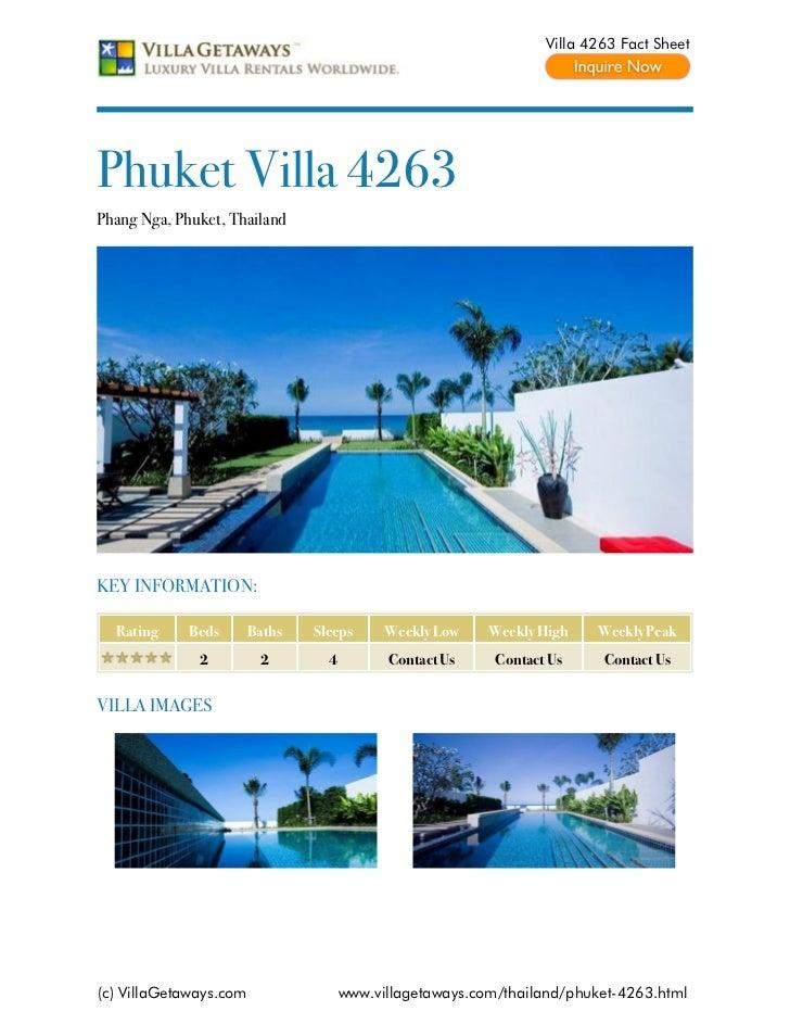 Villa 4263 Fact SheetPhuket Villa 4263Phang Nga, Phuket, ThailandKEY INFORMATION:  Rating     Beds       Baths   Sleeps   ...