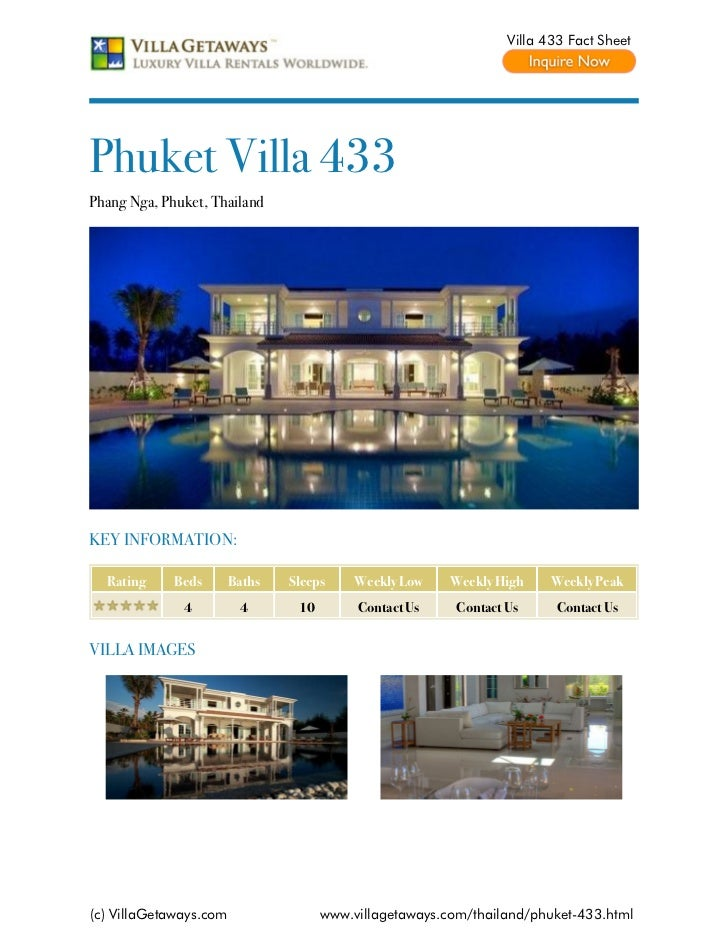 Villa 433 Fact SheetPhuket Villa 433Phang Nga, Phuket, ThailandKEY INFORMATION:  Rating     Beds       Baths   Sleeps     ...