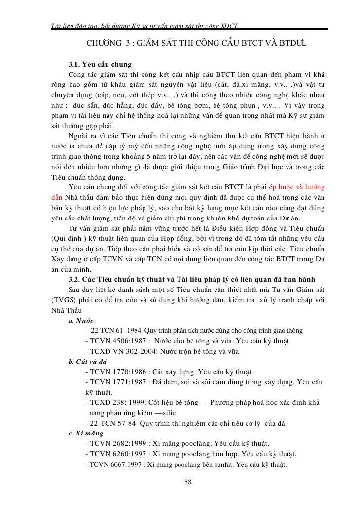 Tμi liÖu ®μo t¹o, båi d−ìng Kü s− t− vÊn gi¸m s¸t thi c«ng XDCT           Ch−¬ng 3 : gi¸m s¸t thi c«ng cÇu btct vμ btd−l  ...