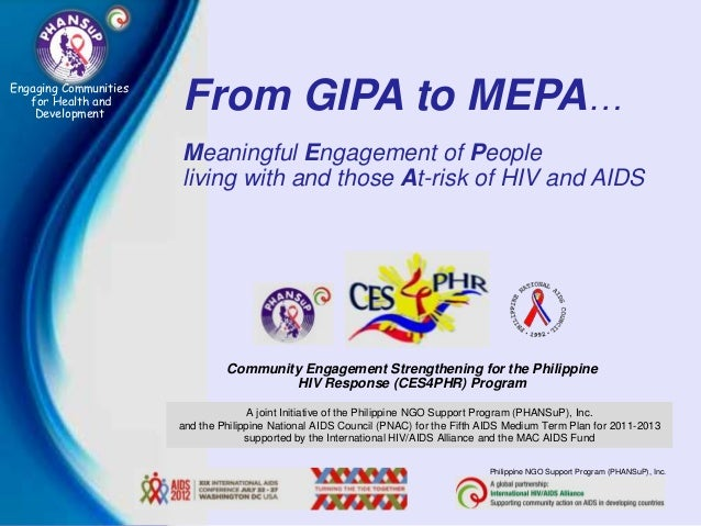 Engaging Communities   for Health and    Development                       From GIPA to MEPA…                       Meanin...