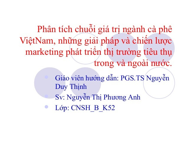 Phan tich chuoi_gia_tri_nganh_ca_phe_0306