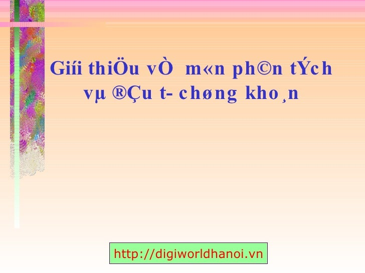 Phan Tich Ky Thuat Va Dau Tu Chung Khoan