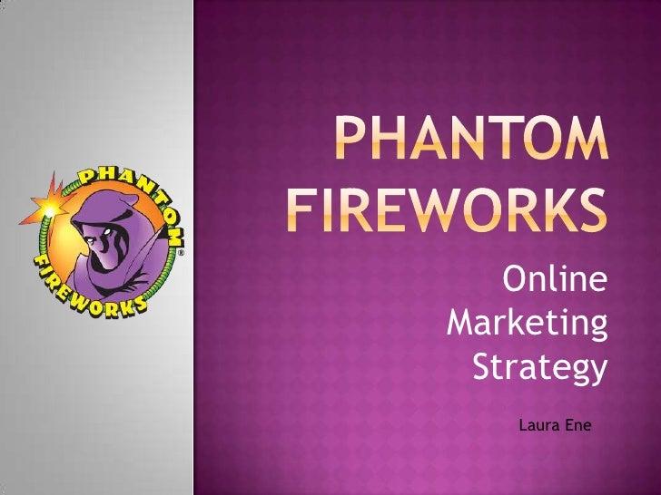 Phantom fireworks   laura ene