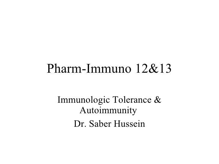 Pharm immuno12 &13 tolerance & autoimmunity