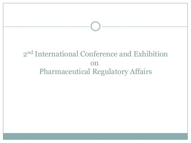 2nd International Conference and ExhibitiononPharmaceutical Regulatory Affairs