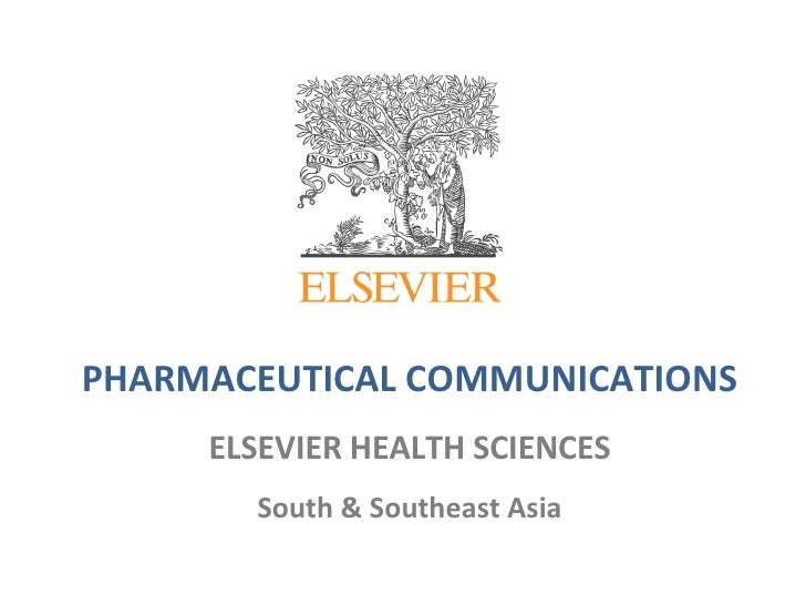 PHARMACEUTICAL COMMUNICATIONS ELSEVIER HEALTH SCIENCES South & Southeast Asia