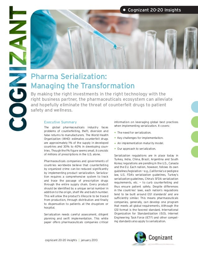 • Cognizant 20-20 InsightsPharma Serialization:Managing the TransformationBy making the right investments in the right tec...