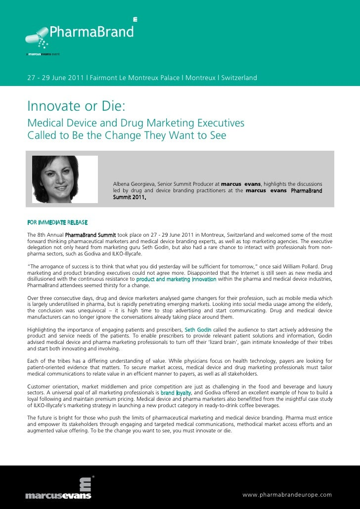 Innovate or Die: Medical Device and Drug Marketing Executives Called to Be the Change They Want to See