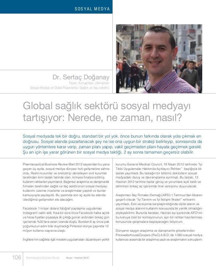 SOSYAL MEDYA                               Dr. Sertaç Do¤anay                                               Yazar, Konuflma...