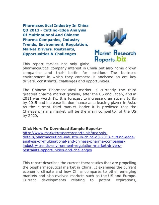 Pharmaceutical Industry In China Q3 2013 - Cutting-Edge Analysis Of Multinational And Chinese Pharma Companies, Industry T...