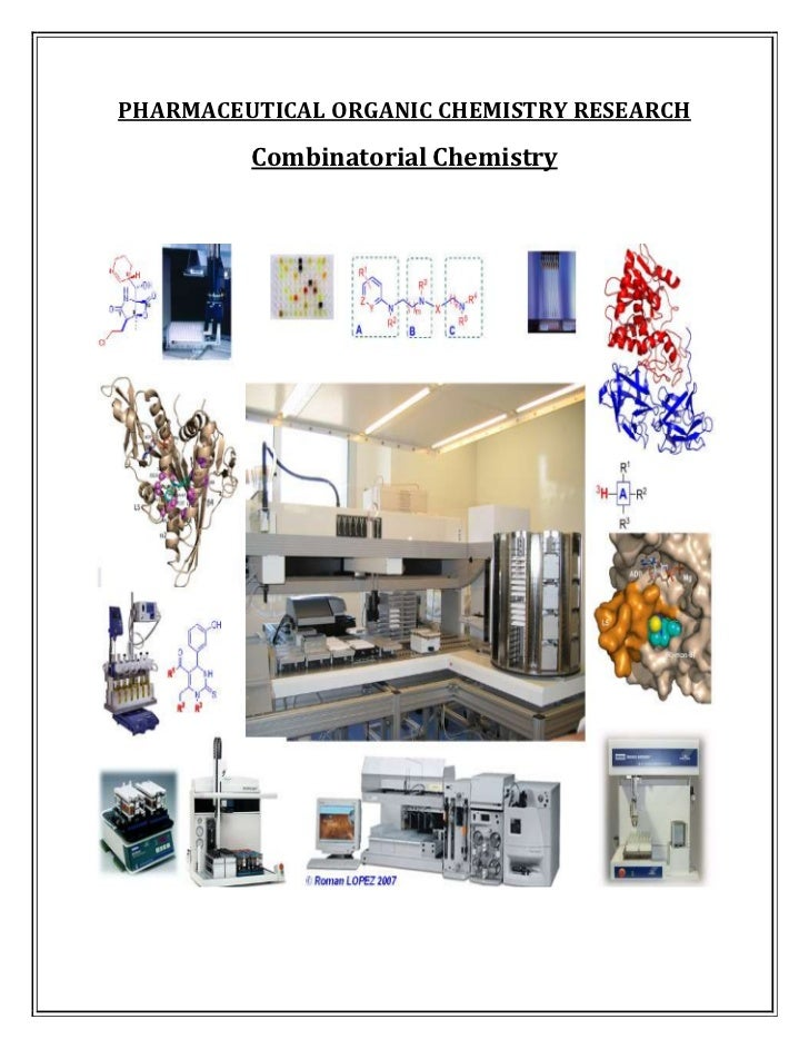 PHARMACEUTICAL ORGANIC CHEMISTRY RESEARCH         Combinatorial Chemistry