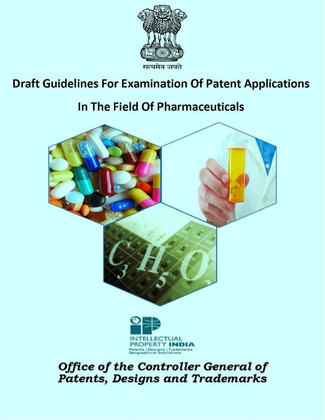 Markush claims of Pharmaceutical Inventions| Assessment of Novelty, inventive step, industrial applicability in India| Pharmaceutical patent guidelines for patent applications filed before the indian patent office| Examination of patents