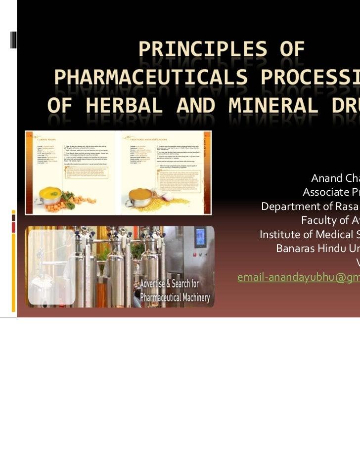 Pharmaceutical processings in ay