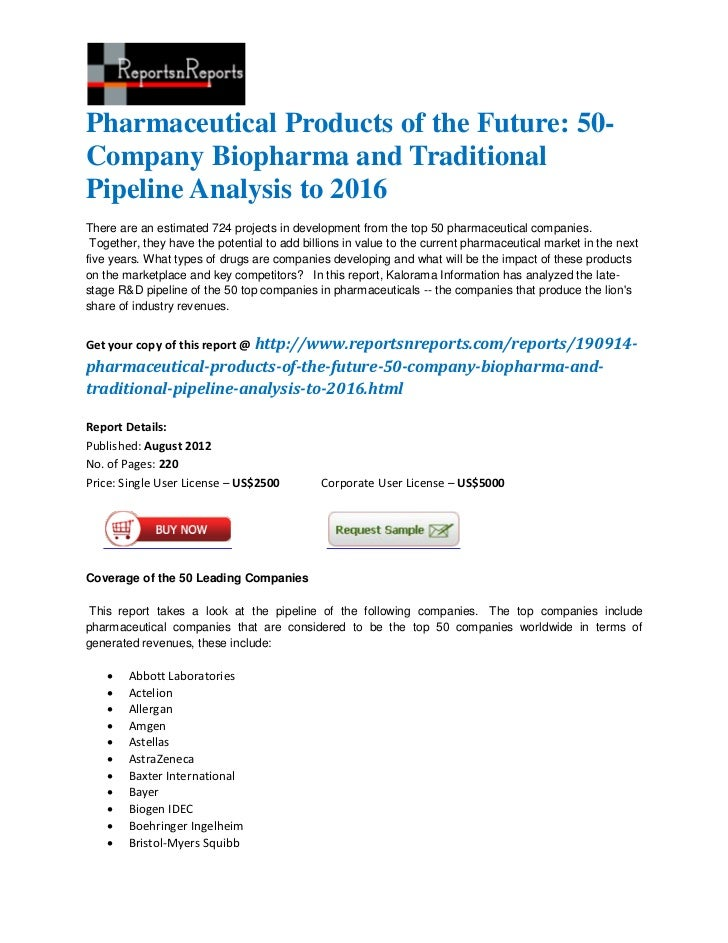 Pharmaceutical products of the future 50 company biopharma and traditional pipeline analysis to 2016