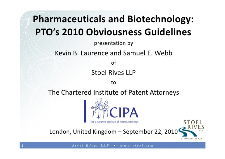 PTO's 2010 Obviousness Guidelines:  Pharmaceuticals & Biotechnology