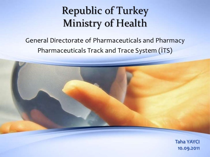 Republic of Turkey           Ministry of HealthGeneral Directorate of Pharmaceuticals and Pharmacy   Pharmaceuticals Track...